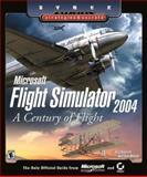 Microsoft Flight Simulator 2004 - A Century of Flight - Sybex Official Strategies and Secrets, Doug Radcliffe, 0782142370