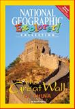 The Great Wall of China, National Geographic Learning and Lesaux, Nonie K., 079228237X