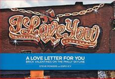 Steve Powers: A Love Letter for You, , 0977652378