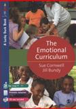 The Emotional Curriculum : A Journey Towards Emotional Literacy, Bundy, Jill and Cornwell, Sue, 1412912377