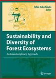 Sustainability and Diversity of Forest Ecosystems : An Interdisciplinary Approach, , 4431732373