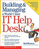 Building and Managing a World Class IT Help Desk 9780072132373