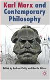 Karl Marx and Contemporary Philosophy, , 0230222374