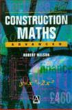 Construction Maths : Advanced, Neslen, Bob, 0340662379