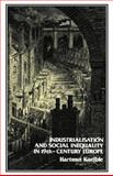 Industrialisation and Social Inequality in 19th-Century Europe, Kaeble, Hartmut, 0907582370