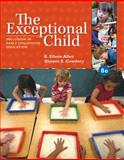 The Exceptional Child : Inclusion in Early Childhood Education, Allen, Eileen K. and Cowdery, Glynnis Edwards, 1285432371