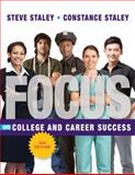 FOCUS on College and Career Success, Staley, Constance C. and Staley, Steve, 1435462378