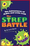 The Adventures of Aiden and Little Leuk, H. Tabrizi, 1491282371