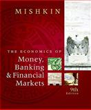 Economics of Money, Banking, and Financial Markets, Mishkin, Frederic S., 0138002371