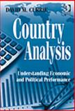Country Analysis : Understanding Economic and Political Performance, Currie, David M., 0566092379