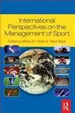 International Perspectives on the Management of Sport, , 075068237X