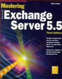 Mastering Microsoft Exchange Server 5.5, Gerber, Barry, 078212237X
