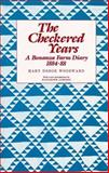 The Checkered Years, Mary D. Woodward, 0873512375