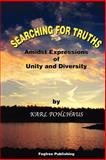 Searching for Truths-Amidst Expressions, Pohlhaus, Karl A., 0971382379