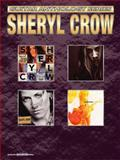 Crow, Sheryl Guitar Anthology Series GTAB, Sheryl Crowe, 0757912370