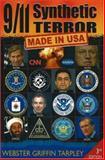 9/11 Synthetic Terror, Webster Griffin Tarpley, 0930852370