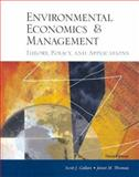 Environmental Economics and Management Theory Policy Application, Scott J. Callan, Janet M. Thomas, 0324272375