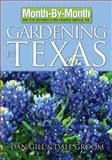 Gardening in Texas, Dan Gill and Dale Groom, 159186237X
