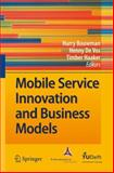 Mobile Service Innovation and Business Models, , 3540792376