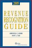 Revenue Recognition Guide 2009, Sondhi, Ashwinpaul C. and Taub, Scott A., 0808092375