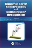 Dynamical Force Spectroscopy and Biomolecular Recognition, , 1439862370