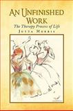 An Unfinished Work, Jutta Morris, 1441502378