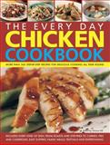 The Every Day Chicken Cookbook, Simona Hill, 1844772373