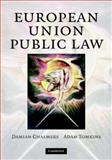European Union Public Law : Text and Materials, Chalmers, Damian and Tomkins, Adam, 0521882370