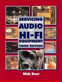Servicing Audio and Hi-Fi Equipment, Beer, Nick, 0750642378