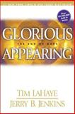 Glorious Appearing, Tim LaHaye and Jerry B. Jenkins, 0842332375