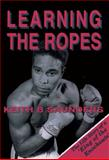Learning the Ropes, Saunders, Keith B., 0855752378