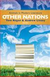 Other Nations : Animals in Modern Literature, , 1602582378