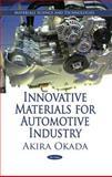 Innovative Materials for Automotive Industry, Okada, Akira, 161668237X