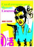 Contemporary Asian Cinema : Popular Culture in a Global Frame, Ciecko, Anne Tereska, 1845202376