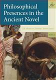 Philosophical Presences in the Ancient Novel, J. R. Morgan, 9077922377