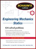 Engineering Mechanics - Statics : 634 Solved Problems, Nelson, E. W. and Best, C. L., 0071632379