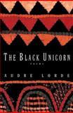 Black Unicorn Poems, Audre Geraldine Lorde and Audre Lorde, 0393312372