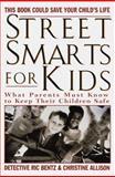 Street Smarts for Kids, Rick Bentz and Christine Allison, 044991237X