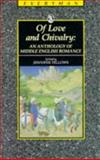 Of Love and Chivalry : An Anthology of Middle English Romance, Jennifer Fellows, 0460872370