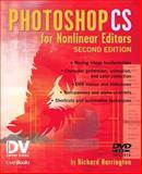 Photoshop CS for Nonlinear Editors, Harrington, Richard, 157820237X