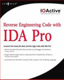 Reverse Engineering Code with IDA Pro, Pearce, Walter and Ferguson, Justin, 159749237X