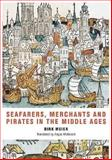 Seafarers, Merchants and Pirates in the Middle Ages, Meier, Dirk, 1843832372