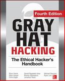 Gray Hat Hacking the Ethical Hacker's Handbook, Fourth Edition, Regalado, Daniel and Harris, Shon, 0071832386