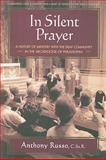 In Silent Prayer : A History of Ministry with the Deaf in the Archdiocese of Philadelphia, 1846-2008, Russo, Anthony, 0757002382