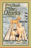 Way Back in the Ozarks, Howard J. Hefley, 0929292383