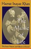 The Music of Life, Inayat Khan, 093087238X