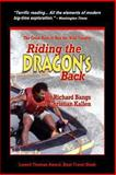 Riding the Dragon's Back, Richard Bangs and Christian Kallen, 1493572385