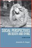Social Perspectives on Death and Dying : Towards a Theory of Community Economic Development, Auger, Jeanette A., 1552662381