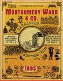 Montgomery Ward and Co. Catalogue and Buyers' Guide 1895, Montgomery Ward and Co. Staff, 1602392382