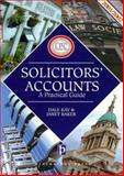 Solicitors' Accounts, 2001-2002 : A Practical Guide, Kay, Dale and Baker, Janet, 1841742384